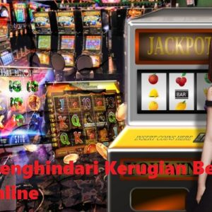 Tips Menghindari Kerugian Bermain Slot Online